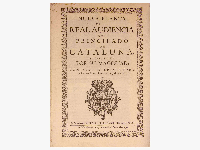 Nueva Planta de la Real Audiencia del Principado de Cataluña